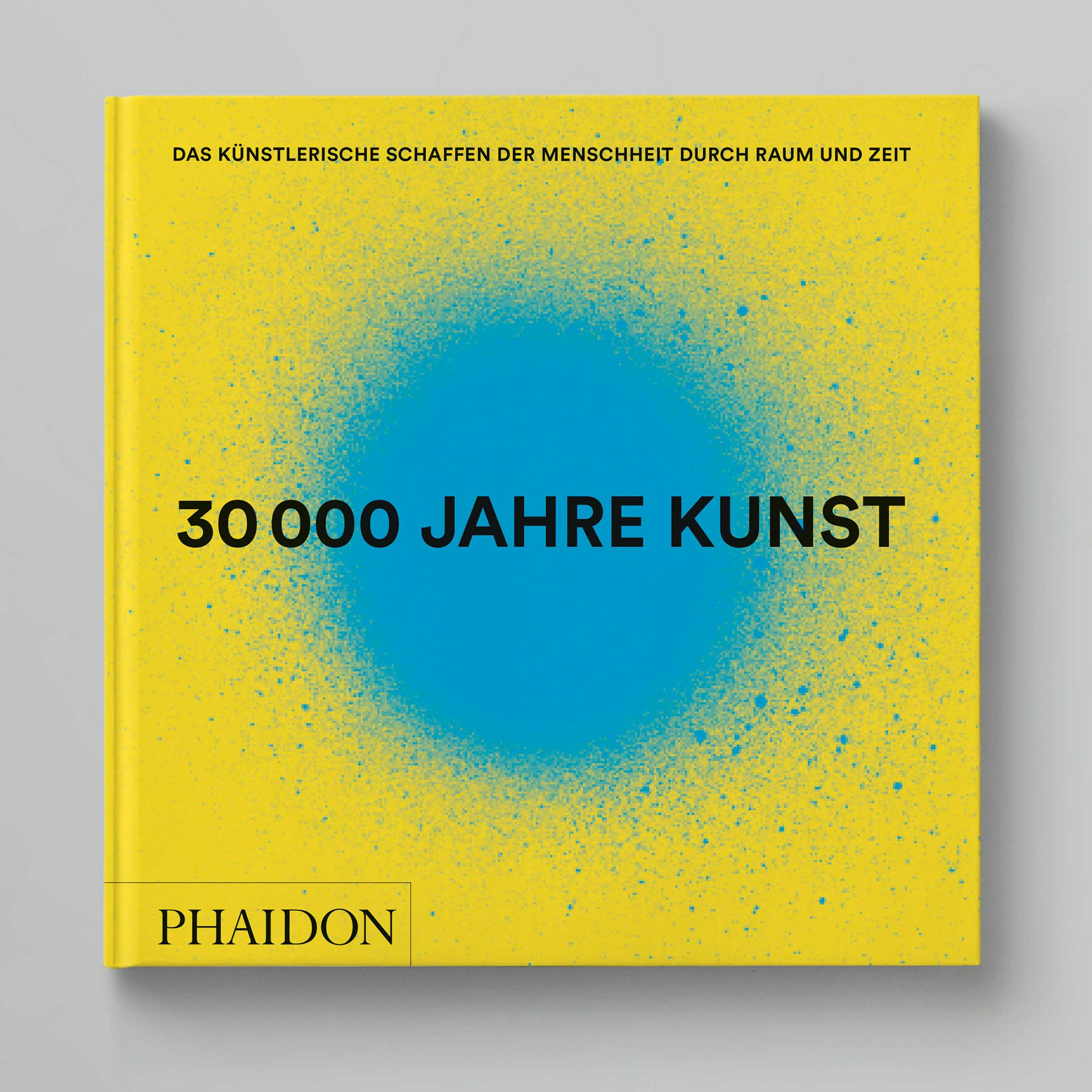 30000 Jahre Kunst Phaidon Cover