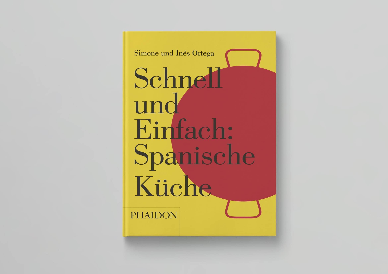 Phaidon Quick and Easy Spanisch Übersetzung, Lektorat und Satz der deutschen Ausgabe