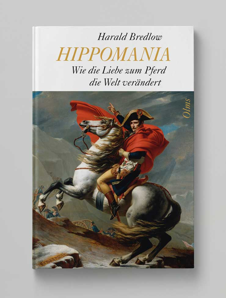 Hippomania <br>Wie die Liebe <br>zum Pferd <br>die Welt verändert