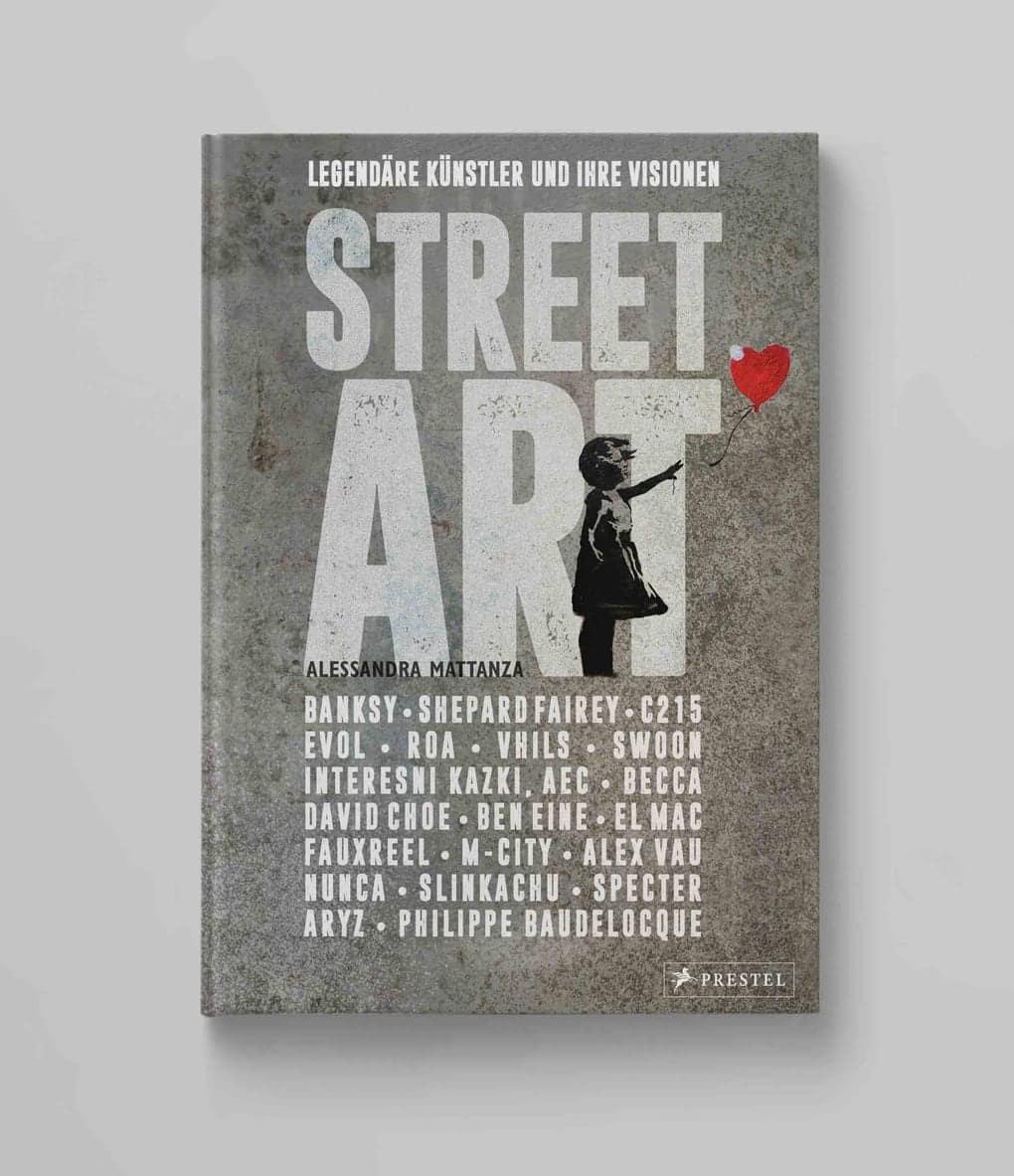 Street Art<br>Legendäre Künstler und ihre Visionen