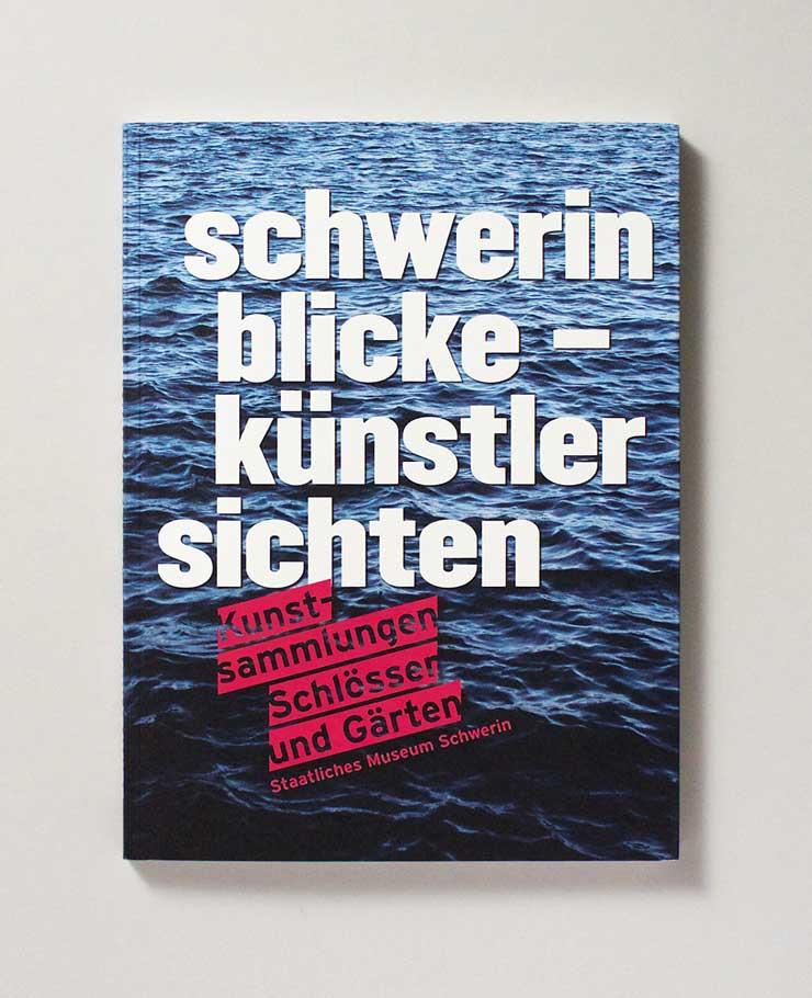Schwerin Blicke — Künstler Sichten